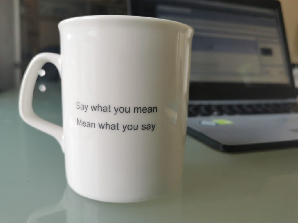say what you mean, pink elephant mug, mean what you say
